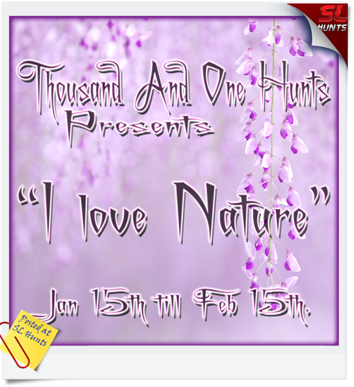 1001 hunts presents _I Love Nature_