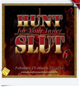 Hunt for Your Inner slut 6