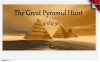 The Great Pyramid Hunt