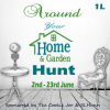 Around Your Home & Garden Hunt has started!