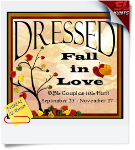 Fall in Love Couples Hunt ~ In Store @ Dressed