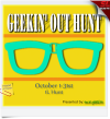 Geekin' Out Hunt