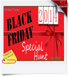 Black Friday Special Hunt