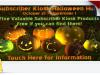 Subscriber Kiosk Halloween Hunt –cancelled