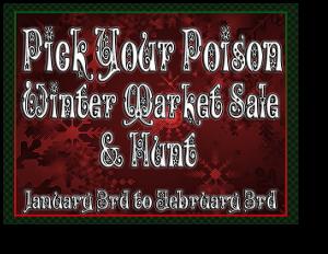 Pick Your Poison Winter Market Sale & Hunt 0103-0203