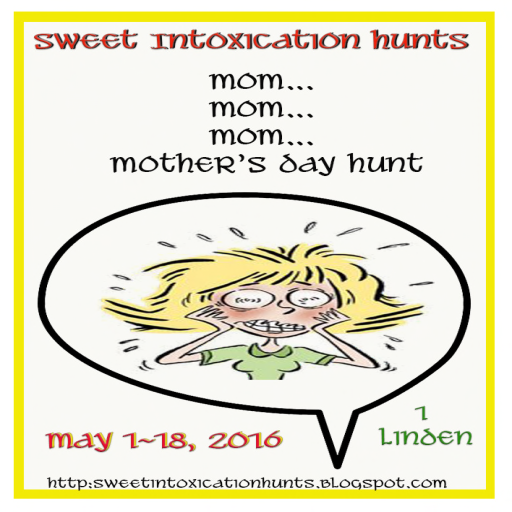SIH Mom, Mom. Mom, Mother's Day Hunt - May 1-18, 2016