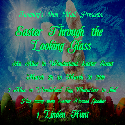 Easter Through The Looking Glass 0324-0331